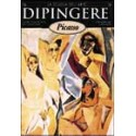 DIPINGERE PICASSO